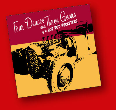 Hot Rod Hucksters Four Deuces and Three Gears EP